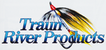 Traun River Products